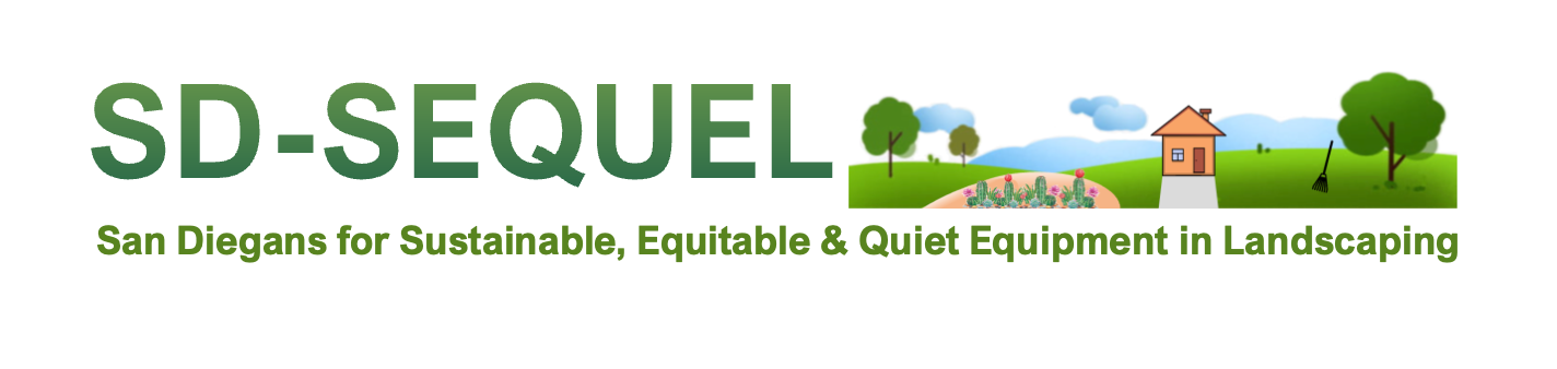 San Diegans for Sustainable, Equitable & Quiet Equipment in Landscaping